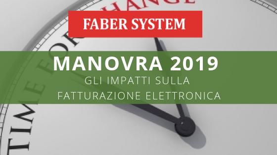 Manovra fiscale 2019: impatti sulla fatturazione elettronica