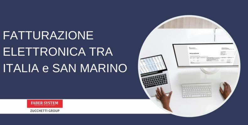 FATTURAZIONE ELETTRONICA TRA ITALIA E SAN MARINO: cosa succede dal 1° ottobre 2021
